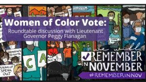 Women of Color Vote: Roundtable Discussion with Lt. Gov. Peggy Flanagan