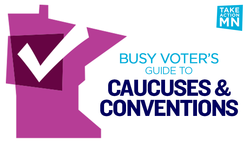 "A pink silhouette of the state of Minnesota with a white checkmark. Text says ""Busy Voter's Guide to Caucuses & Conventions."""